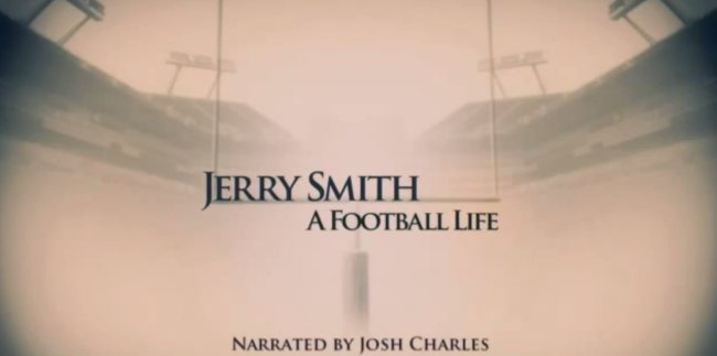 Jerry Smith: A Football Life